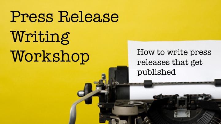6-press-release-writing-workshop